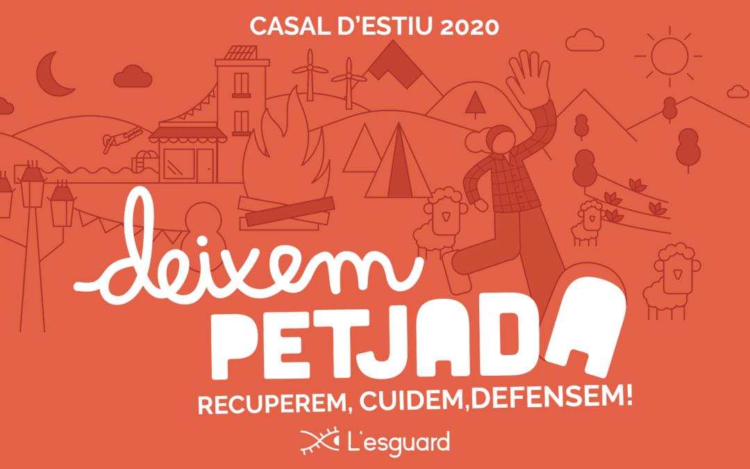 Arriba l'estiu! Deixem Petjada 2020: recuperem, cuidem, defensem!